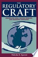 The Regulatory Craft