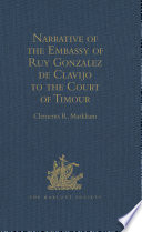 Narrative of the Embassy of Ruy Gonzalez de Clavijo to the Court of Timour, at Samarcand, A.D. 1403-6 Online Book
