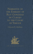 Narrative of the Embassy of Ruy Gonzalez de Clavijo to the Court of Timour, at Samarcand, A.D. 1403-6 Pdf/ePub eBook