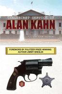The Secret Service of Alan Kahn