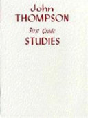 Thompson, J Modern Course 1st Grade Studies Piano