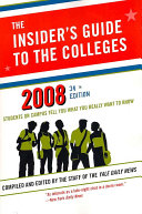 The Insider s Guide to the Colleges  2008