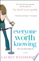 """""""Everyone Worth Knowing"""" by Lauren Weisberger"""