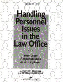 Handling Personnel Issues in the Law Office