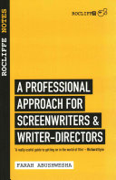 A Professional Approach to Screenwriting and Filmmaking