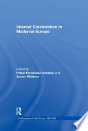 Internal Colonization in Medieval Europe Book