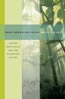 Dark Green Religion
