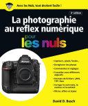 Pdf La photographie au reflex numérique pour les Nuls, grand format, 6e édition