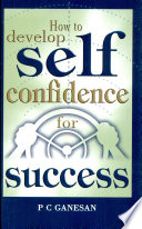 How To Develop Self Confidence For Success Book PDF