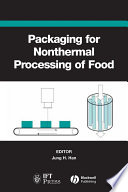 Packaging For Nonthermal Processing Of Food Book PDF