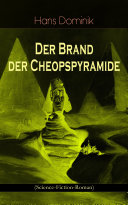 Der Brand der Cheopspyramide (Science-Fiction-Roman)