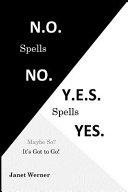 N  O  Spells No  Y  E  S  Spells Yes Book PDF
