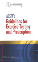 ACSM's Guidelines for Exercise Testing and Prescription, Ninth Edition + ACSM's Certification Review, Fourth Edition + ACSM's Health Related Physical Fitness Assessment Manual, Fourth Edition