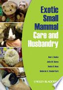 Exotic Small Mammal Care and Husbandry Book