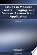 Issues In Medical Lasers Imaging And Devices Research And Application 2012 Edition