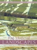 Post medieval Landscapes