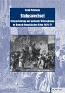 Statuswechsel: Kriegserfahrung und nationale Wahrnehmung im ...