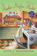 The Pumpkin Muffin Murder Pdf/ePub eBook