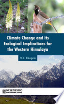CLIMATE CHANGE AND ITS ECOLOGICAL IMPLICATIONS FOR THE WESTERN HIMALAYA Book