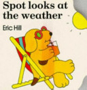 Spot Looks at the Weather Book PDF
