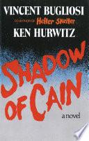 Shadow of Cain  A Novel