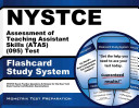 Nystce Assessment of Teaching Assistant Skills (Atas) (095) Test Flashcard Study System