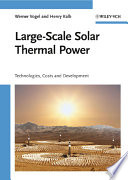 Large Scale Solar Thermal Power