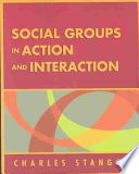 """""""Social Groups in Action and Interaction"""" by Charles Stangor"""