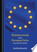 Pharmaceuticals in the European Union