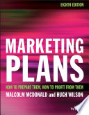 """Marketing Plans: How to prepare them, how to profit from them"" by Malcolm McDonald, Hugh Wilson"