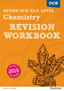 REVISE OCR AS a Level Chemistry Revision Workbook