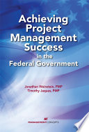 Achieving Project Management Success in the Federal Government