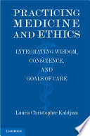 Practicing Medicine and Ethics