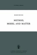 Method  Model and Matter