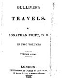 Gulliver s Travels  By Jonathan Swift  D d  In Two Volumes  Volume First   second
