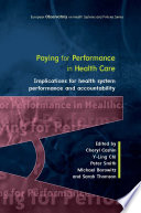 Ebook Paying For Performance In Healthcare Implications For Health System Performance And Accountability