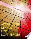 """Architecture Design for Soft Errors"" by Shubu Mukherjee"