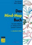 Das Mind-map-Buch  : die beste Methode zur Steigerung Ihres geistigen Potenzials