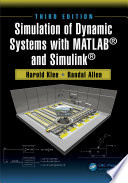 Simulation of Dynamic Systems with MATLAB® and Simulink®, Third Edition