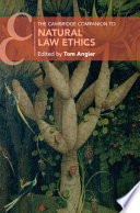 The Cambridge Companion to Natural Law Ethics