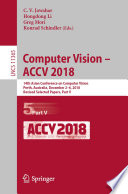 """Computer Vision – ACCV 2018: 14th Asian Conference on Computer Vision, Perth, Australia, December 2–6, 2018, Revised Selected Papers, Part V"" by C.V. Jawahar, Hongdong Li, Greg Mori, Konrad Schindler"