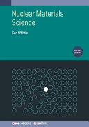 Nuclear Materials Science