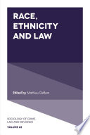 Race  Ethnicity and Law