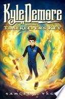 Kyle Demore and the Timekeeper's Key