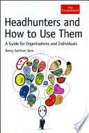 Headhunters and How to Use Them