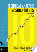 """""""Technical Analysis of Stock Trends"""" by Robert D. Edwards, W.H.C. Bassetti, John Magee"""