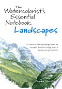 The Watercolorist s Essential Notebook   Landscapes