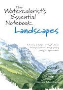 The Watercolorist's Essential Notebook - Landscapes [Pdf/ePub] eBook