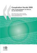 Pdf Coopération fiscale 2009 Vers l'établissement de règles du jeu équitables: Telecharger