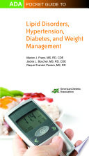ADA Pocket Guide to Lipid Disorders  Hypertension  Diabetes  and Weight Management